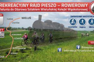II Rekreacyjny Rajd Pieszo-Rowerowy z Wielunia do Ożarowa Szlakiem Wieluńskiej Kolejki Wąskotorowej